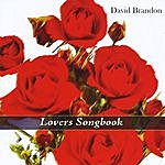 David Brandon Lovers Songbook