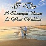 Richard Clayderman I Do: 30 Beautiful Songs For Your Wedding