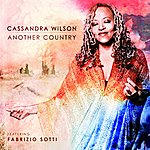 Cassandra Wilson Another Country (Feat. Fabrizio Sotti)