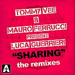 Tommy Vee Sharing (The Remixes)