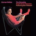 Carmen McRae The Complete Ralph Burns Sessions (Feat. Ben Webster) [Bonus Track Version]
