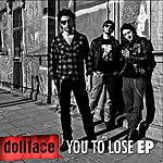 Dollface You To Lose Ep