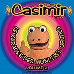 Casimir Casimir: Le Karaoké Des Monstres Gentils, Vol. 2