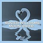 Roger Williams Moon River