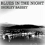 Shirley Bassey Blues In The Night