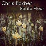 Chris Barber Petite Fleur