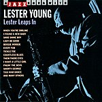 Lester Young A Jazz Hour With Lester Young: Lester Leaps In