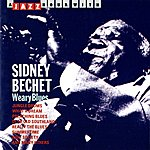 Sidney Bechet A Jazz Hour With Sidney Bechet: Weary Blues