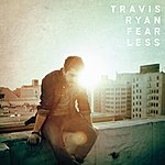 Travis Ryan Fearless
