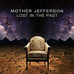 Mother Jefferson Lost In The Past