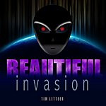 Tim Letteer Beautiful Invasion