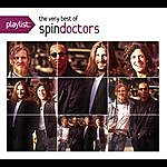 Spin Doctors Playlist: The Very Best Of Spin Doctors