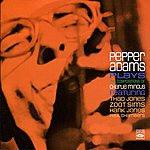 Thad Jones Pepper Adams Plays The Compositions Of Charlie Mingus