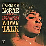 Carmen McRae Carmen Mcrae Live At The Village Gate & The Half Note