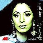 Shweta Shetty Johnny Joker -The Album