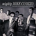Eddie Costa Mighty Mike Cuozzo