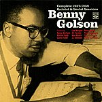 Benny Golson Complete 1957 - 1958 Quintet And Sextet Sessions