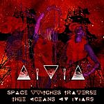 Ama Space Witches Traverse Thee Oceans Ov Mars