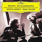 Mischa Maisky Brahms: Cello Sonata No.1 In E Minor Op.38