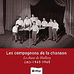 Les Compagnons De La Chanson Heritage - Le Chant De Mallory - Polydor (1963-1965)