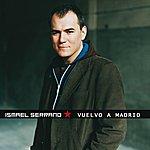 Ismael Serrano Vuelvo A Madrid