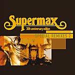 Supermax Special Remixes (Vol.2)