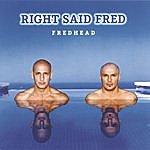 Right Said Fred Fredhead