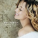 Lara Fabian A Wonderful Life