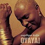 Angélique Kidjo Oyaya !