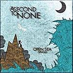 Second To None Open Sea