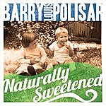 Barry Louis Polisar Naturally Sweetened