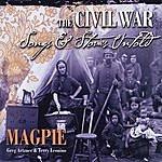 Magpie The Civil War: Songs & Stories Untold (Feat. Greg Artzner & Terry Leonino)