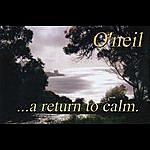 O'neil A Return To Calm