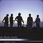 Morris Family Farewell To Summer...