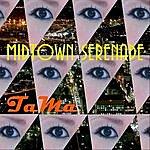 Tama Midtown Serenade