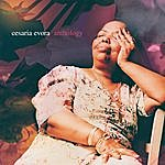 Cesaria Evora Anthology
