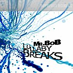 Mr. Bob Lullaby Breaks