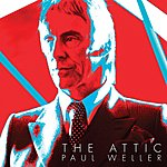 Paul Weller The Attic Ep