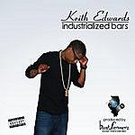 Keith Edwards Industrialized Bars