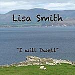 Lisa Smith I Will Dwell