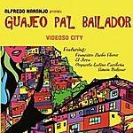 Alfredo Naranjo Videoso City (Guajeo Pa´l Bailador, Vol. 1) [Feat. Francisco Pacho Flores, El Arca & Orquesta Latino Caribeña Simon Bolivar]