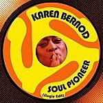 Karen Bernod Soul Pioneer (Single Edit)