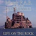 Mistah F.A.B. Life On The Rock