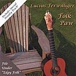 Lucius Terwilliger Folk Paw