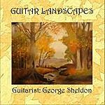George Sheldon Guitar Landscapes