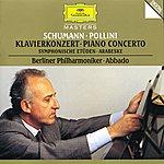 Maurizio Pollini Schumann: Piano Concerto; Symphonic Etudes