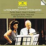 Anne-Sophie Mutter Lutoslawski: Partita; Chain 2 & 3; Novelette