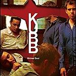 Kubb Wicked Soul (International 2 Track)