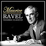 Maurice Ravel Tesoros Clásicos. Maurice Ravel