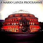 Mario Lanza A Mario Lanza Programme